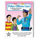 Police Officers Coloring & Activity Book