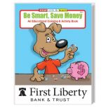 Be Smart, Save Money Coloring Book