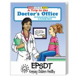 A Trip to The Doctor's Office Coloring Book